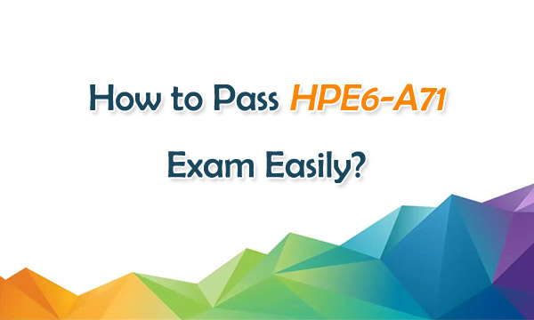 Ace HPE6-A71 Certification
